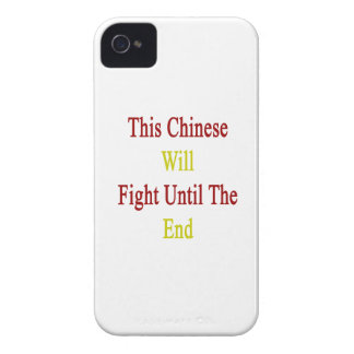 This Chinese Will Fight Until The End iPhone 4 Case-Mate Case