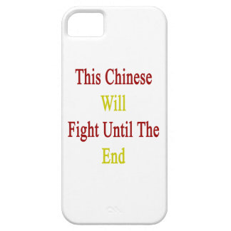 This Chinese Will Fight Until The End iPhone 5/5S Cases