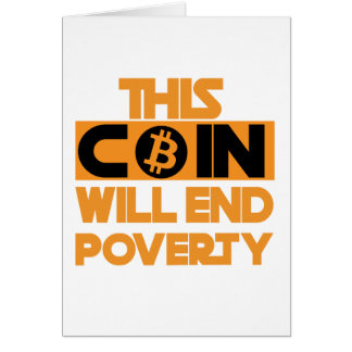 This Coin Will end  poverty Card