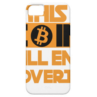 This Coin Will end  poverty iPhone 5 Case