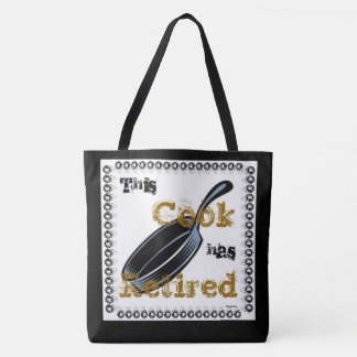 This Cook has Retired (Gold/Black) Tote Bag