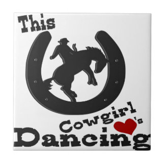 This cowgirl loves dancing. ceramic tile