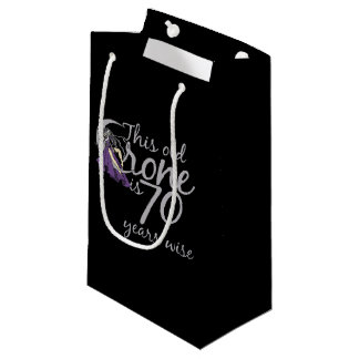 this crone is 70 years wise 70th birthday small gift bag