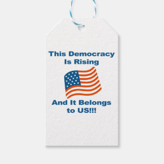 This Democracy is Rising and It Belongs To Us! Pack Of Gift Tags