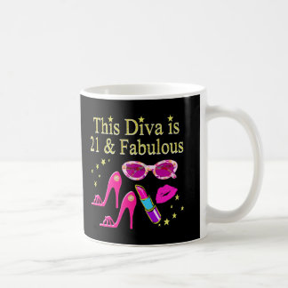 THIS DIVA IS 21 AND FABULOUS DESIGN COFFEE MUG