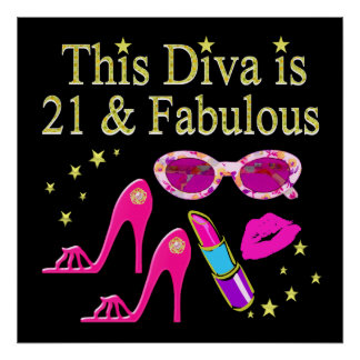THIS DIVA IS 21 AND FABULOUS DESIGN POSTER