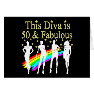 THIS DIVA IS 50 AND FABULOUS 50TH BIRTHDAY CARD