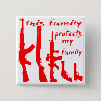 This Family Protects My Family 2 Inch Square Button