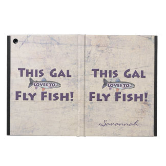 This Gal Loves to Fly Fish! Trout Fly Fishing Cover For iPad Air