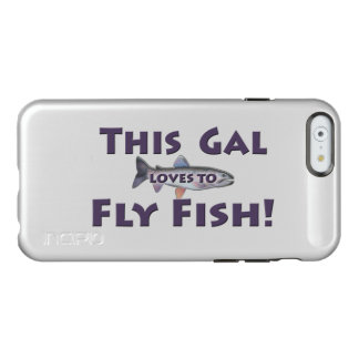 This Gal Loves to Fly Fish! Trout Fly Fishing Incipio Feather® Shine iPhone 6 Case