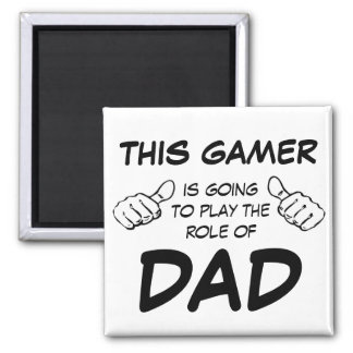 This Gamer is Going to Play the Role of Dad Magnet