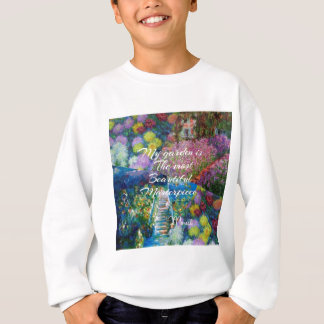This garden is a masterpiece sweatshirt