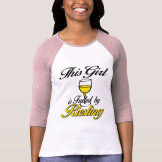 This Girl is Fueled by Riesling T-Shirt
