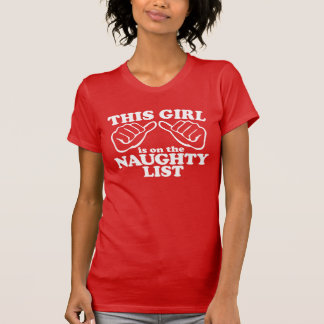 This Girl is on the NAUGHTY List T-Shirt