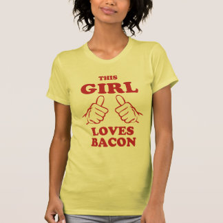 This Girl love Bacon Shirt