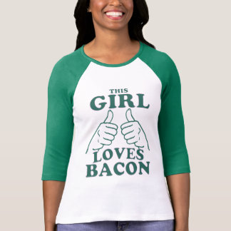 This GIRL Loves Bacon T-shirts