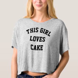 This Girl Loves Cake Women's Crop Top Shirt