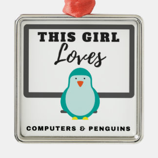 This Girl Loves Computers & Penguins Metal Ornament