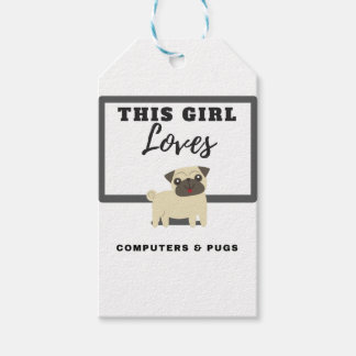This Girl Loves Computers & Pugs Gift Tags