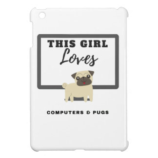 This Girl Loves Computers & Pugs iPad Mini Case