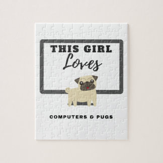 This Girl Loves Computers & Pugs Jigsaw Puzzle