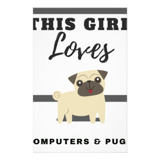 This Girl Loves Computers & Pugs Stationery