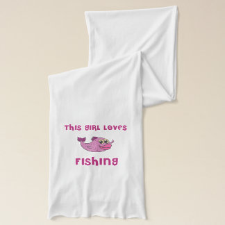 This girl loves fishing scarf
