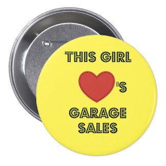 This Girl Loves Garage Sale Button Pin