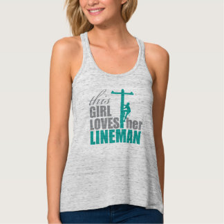 This Girl Loves Her Lineman Racerback Tank