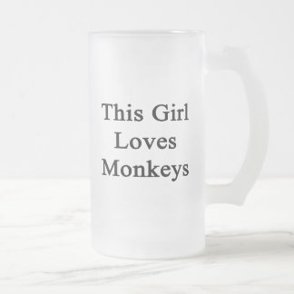 This Girl Loves Monkeys Frosted Beer Mugs