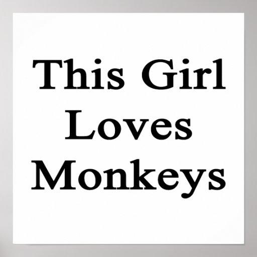 This Girl Loves Monkeys Print