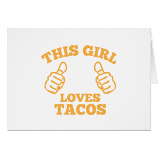 This Girl Loves Tacos Card