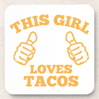 This Girl Loves Tacos Coaster