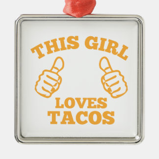 This Girl Loves Tacos Metal Ornament