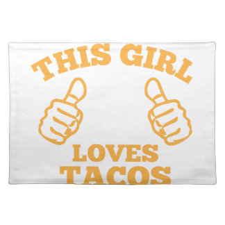 This Girl Loves Tacos Placemat