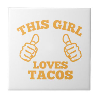 This Girl Loves Tacos Tile