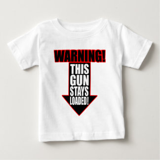 This Gun Stays Loaded T-shirt