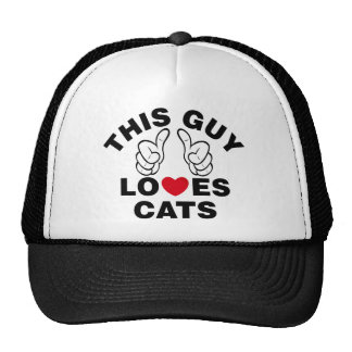 THIS GUY LOVES CATS TRUCKER HAT