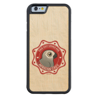 This Guy Loves His African Grey Carved Maple iPhone 6 Bumper Case