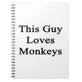 This Guy Loves Monkeys Spiral Notebooks