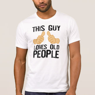 This Guy Loves Old People T-Shirt