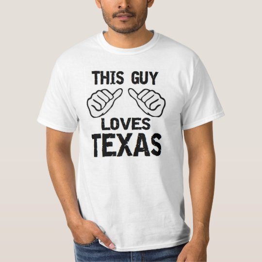 this guy loves texas T-Shirt