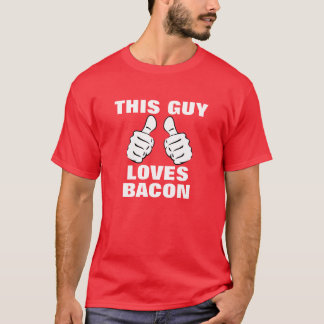 This Guy Loves To Bacon T-Shirt