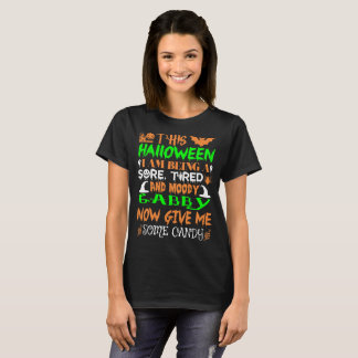 This Halloween Being Tired Moody Gabby Candy T-Shirt