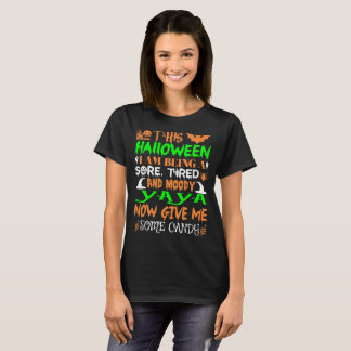 This Halloween Being Tired Moody Yaya Candy T-Shirt
