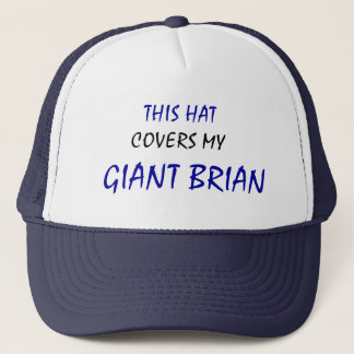 This Hat Covers My GIANT BRIAN Trucker Hat