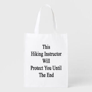 This Hiking Instructor Will Protect You Until The Grocery Bags