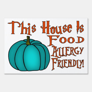 This House Is Food Allergy Friendly-Teal Pumpkin 1 Sign