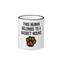 This Human Belongs To A Basset Hound Mug