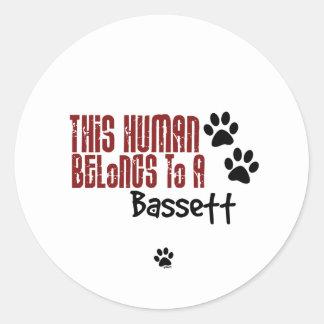 This Human Belongs to a Bassett Sticker